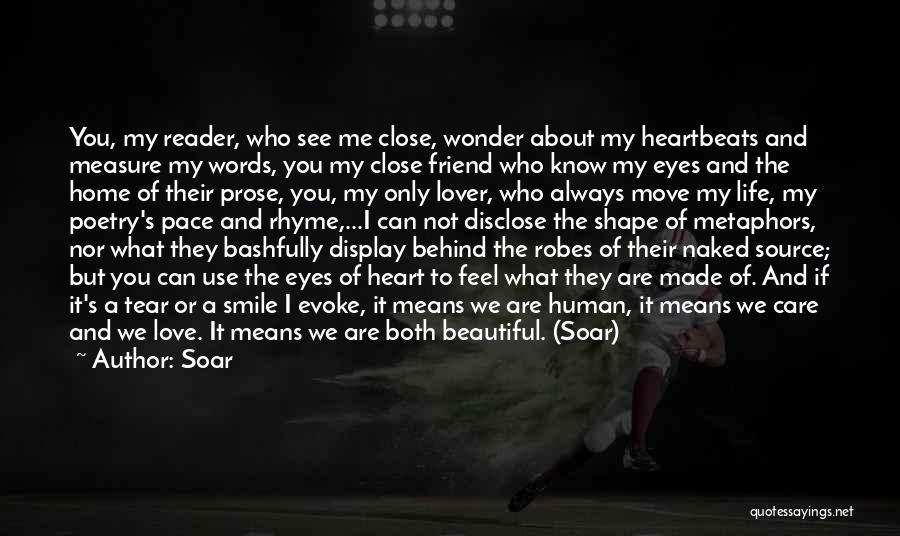I Love Your Beautiful Soul Quotes By Soar