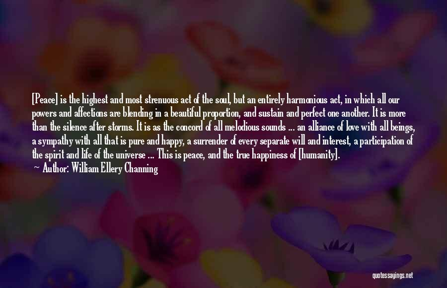 I Love Your Beautiful Soul Quotes By William Ellery Channing