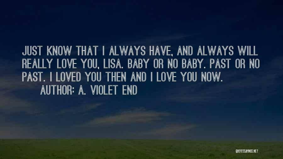 Top 47 I Loved You Then And I Love You Now Quotes Sayings