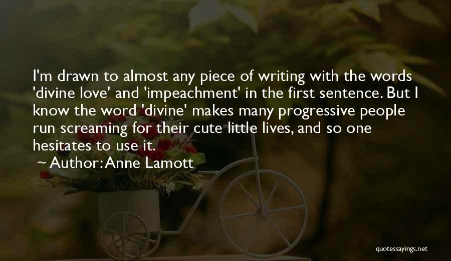 I M Cute Quotes By Anne Lamott