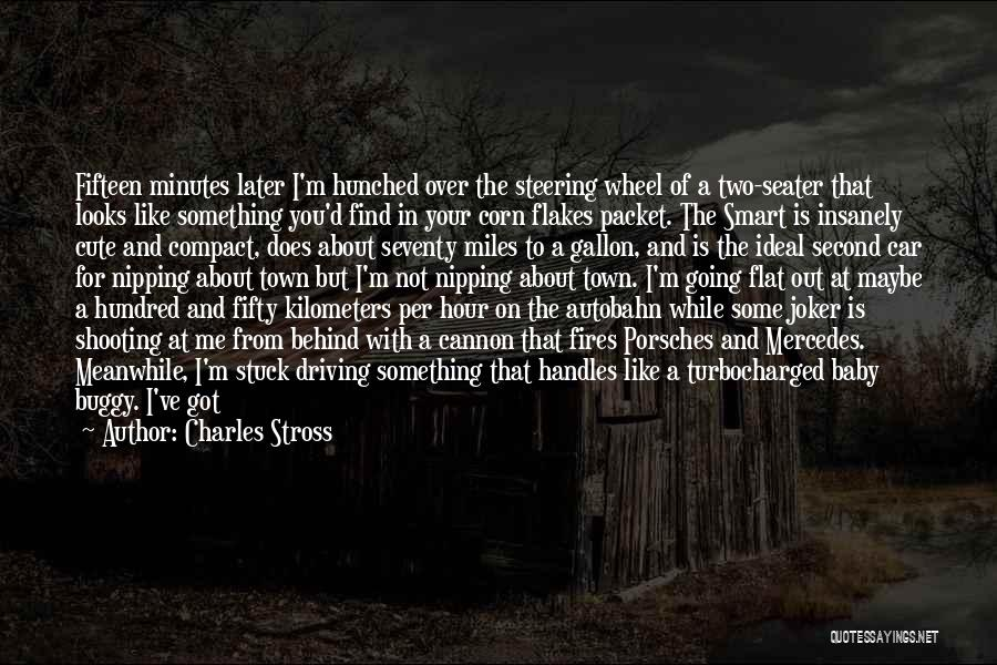 I M Cute Quotes By Charles Stross