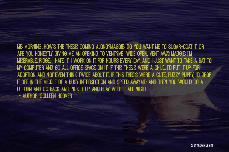I M Cute Quotes By Colleen Hoover