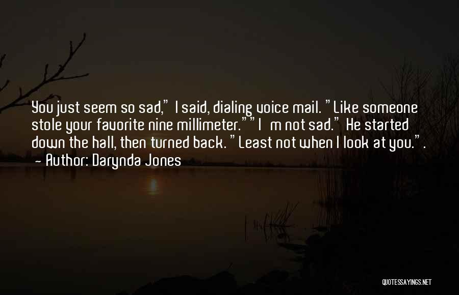 I M Cute Quotes By Darynda Jones
