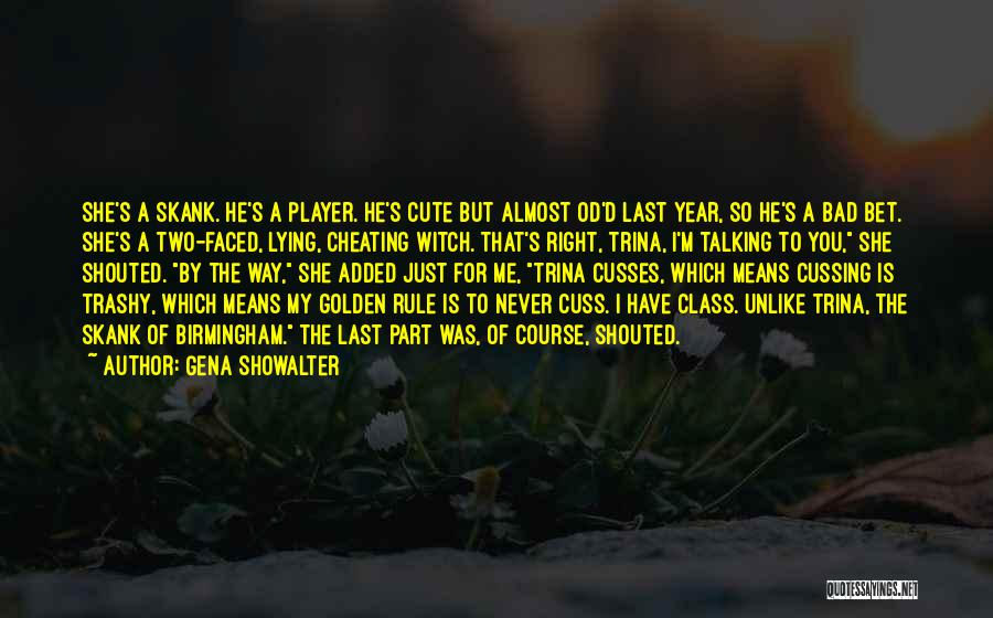 I M Cute Quotes By Gena Showalter