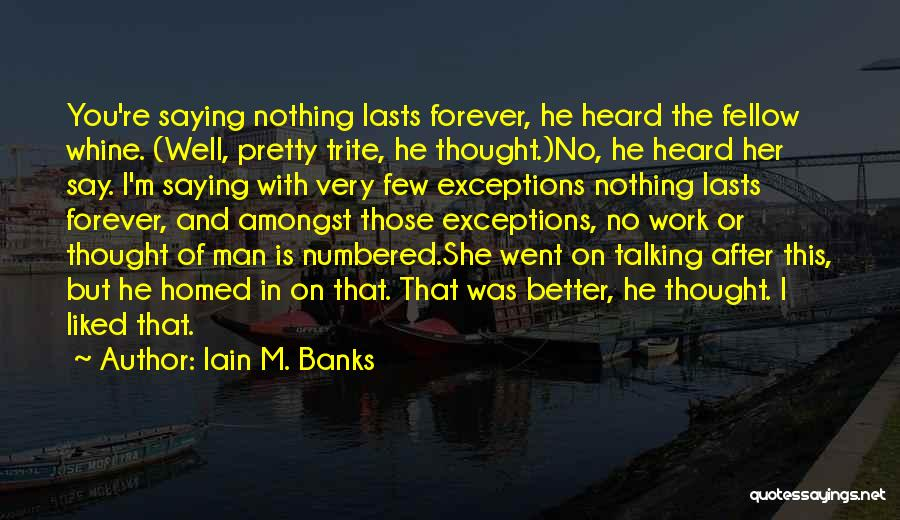 I M Cute Quotes By Iain M. Banks