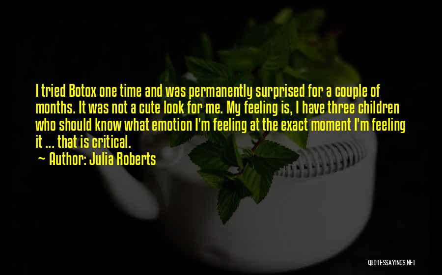 I M Cute Quotes By Julia Roberts