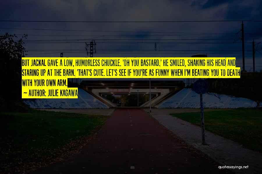 I M Cute Quotes By Julie Kagawa