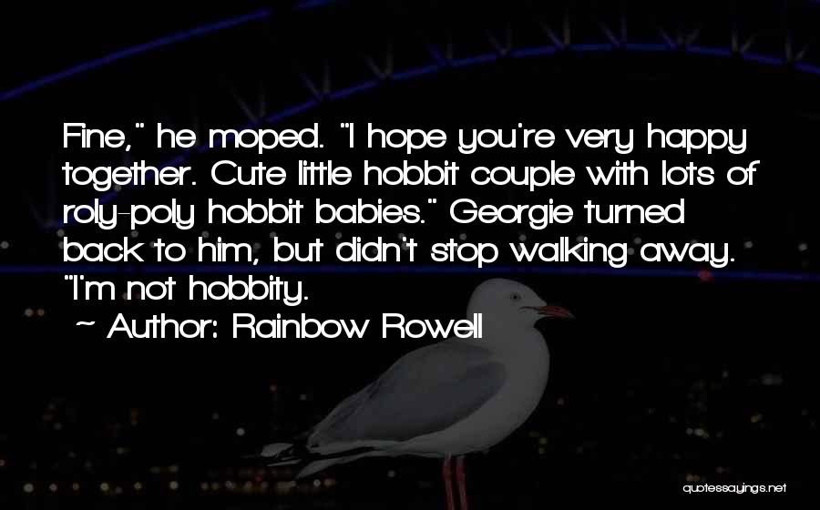 I M Cute Quotes By Rainbow Rowell