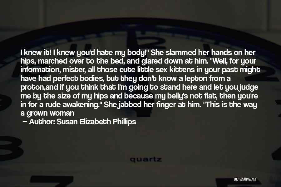 I M Cute Quotes By Susan Elizabeth Phillips