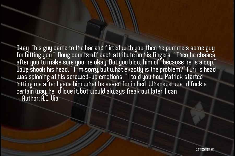 I M Screwed Quotes By A.E. Via