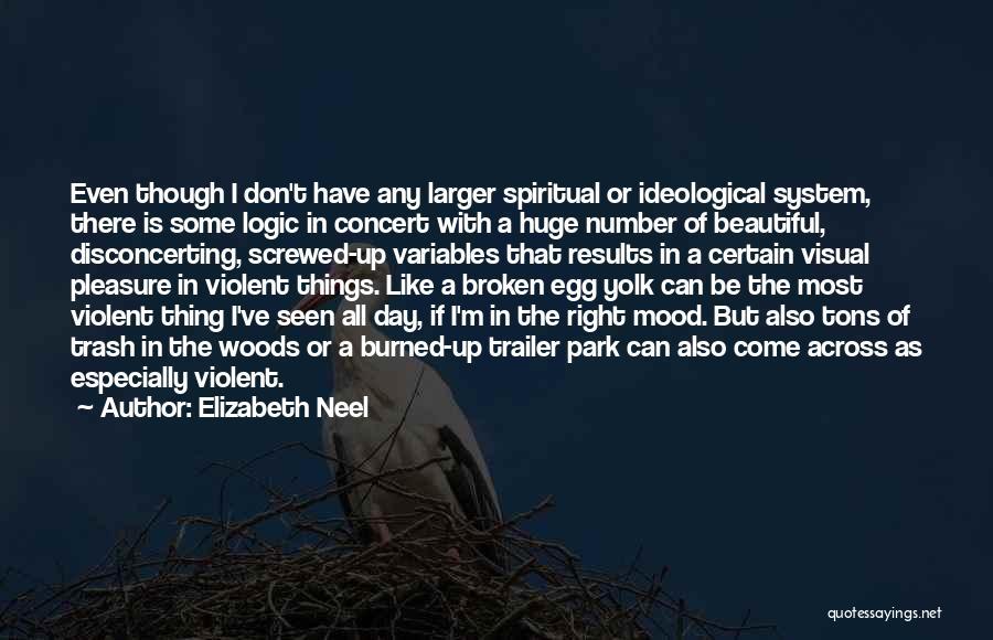 I M Screwed Quotes By Elizabeth Neel