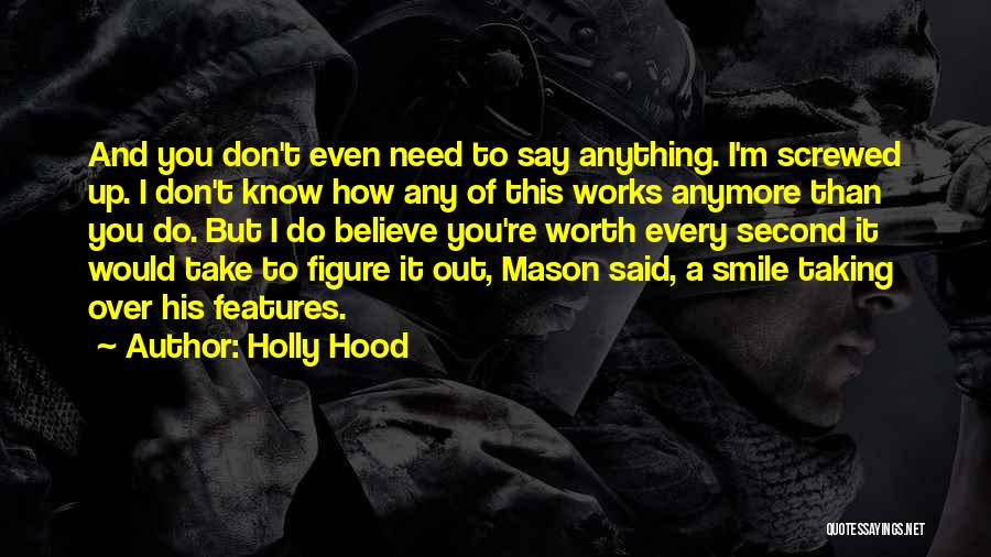 I M Screwed Quotes By Holly Hood