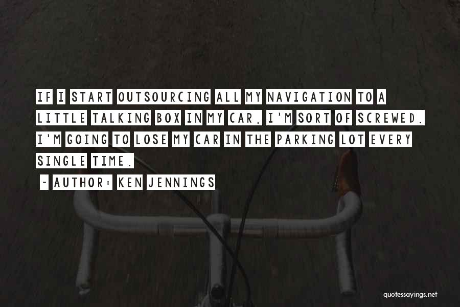 I M Screwed Quotes By Ken Jennings