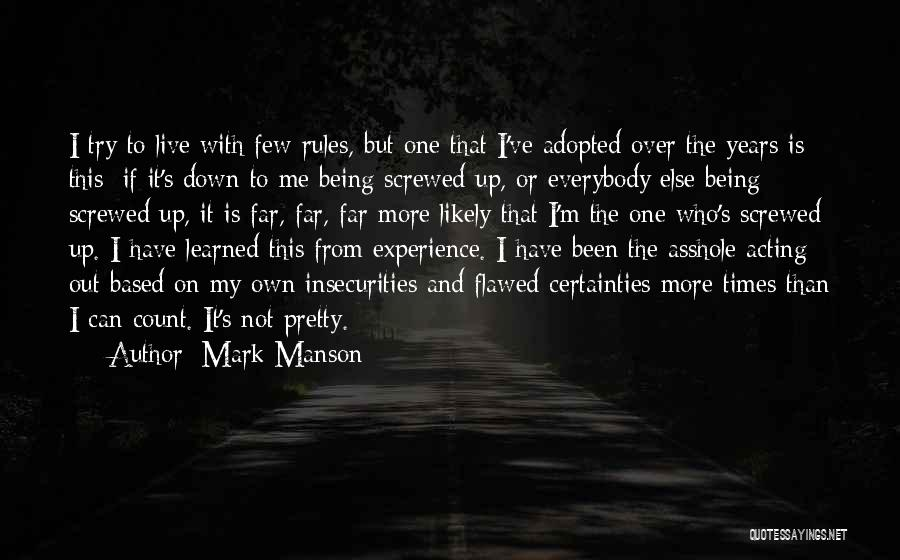 I M Screwed Quotes By Mark Manson