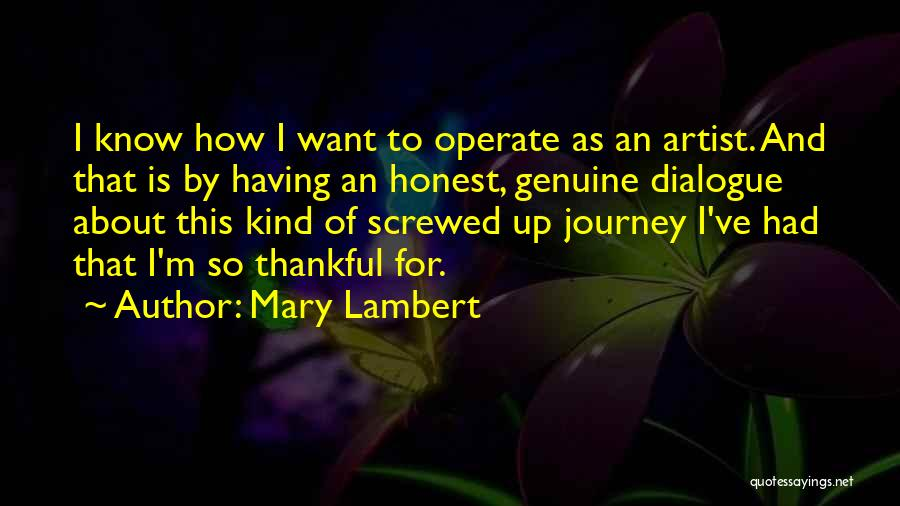 I M Screwed Quotes By Mary Lambert