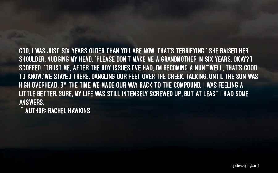 I M Screwed Quotes By Rachel Hawkins