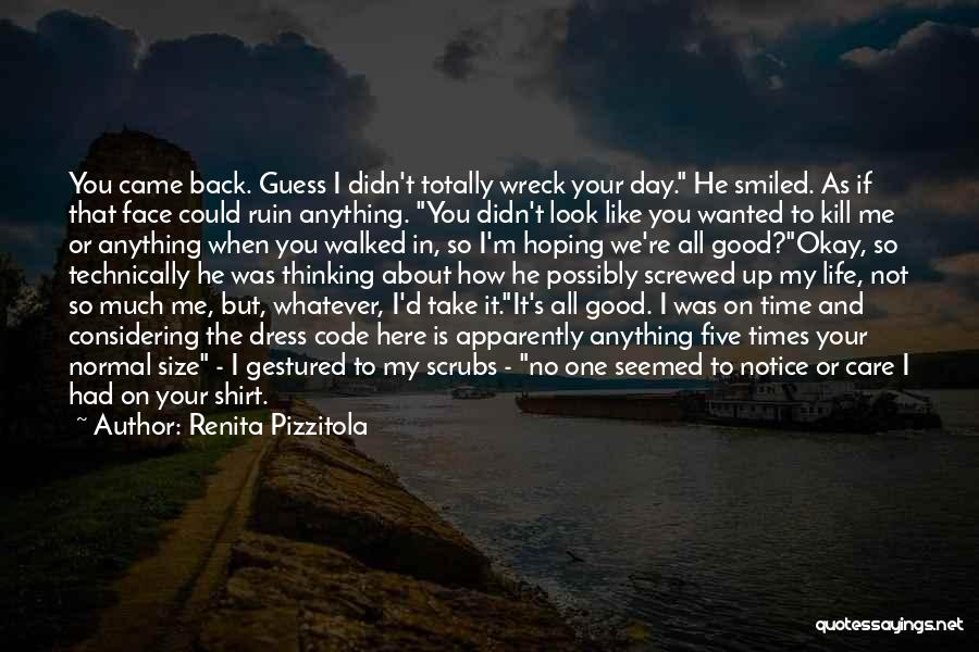 I M Screwed Quotes By Renita Pizzitola