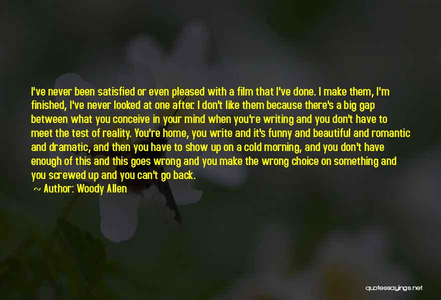 I M Screwed Quotes By Woody Allen