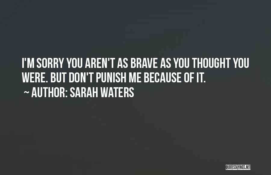I M Sorry Quotes By Sarah Waters