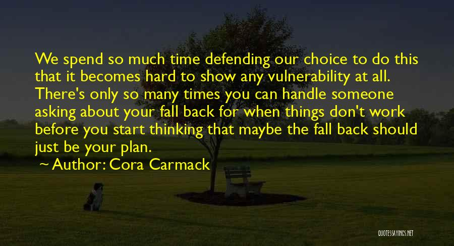 I May Be Hard To Handle Quotes By Cora Carmack