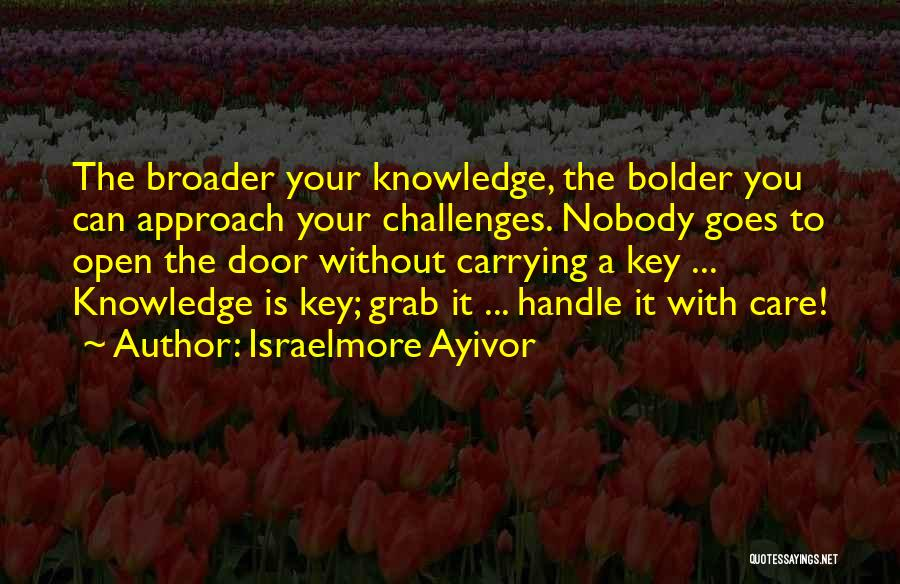 I May Be Hard To Handle Quotes By Israelmore Ayivor