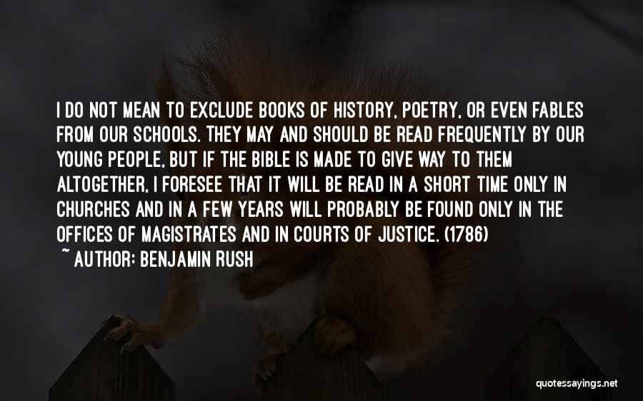 I May Be Young But Quotes By Benjamin Rush