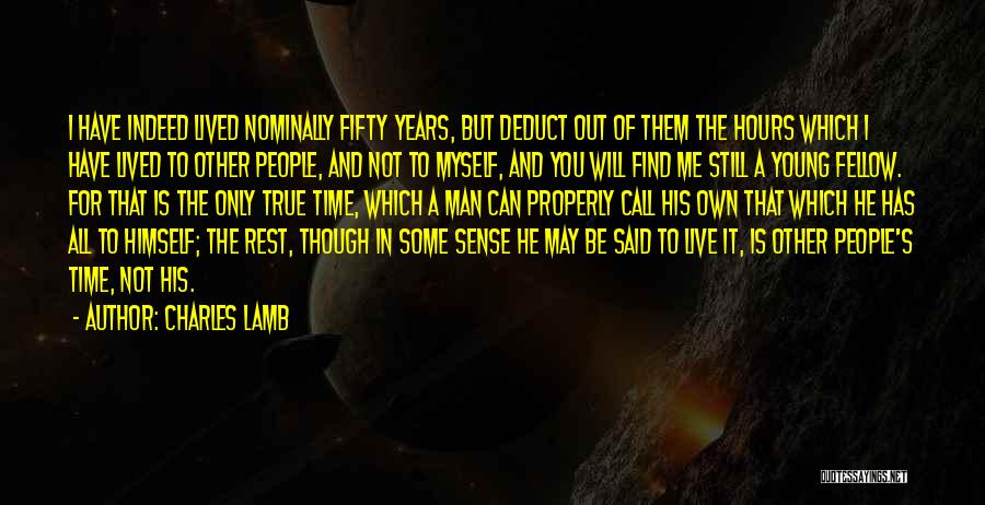 I May Be Young But Quotes By Charles Lamb