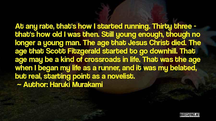 I May Be Young But Quotes By Haruki Murakami