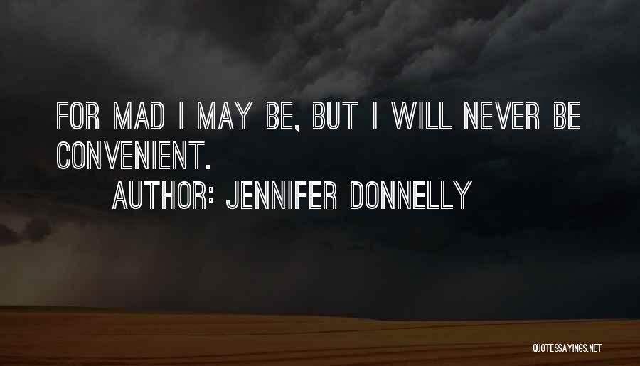 I May Be Young But Quotes By Jennifer Donnelly