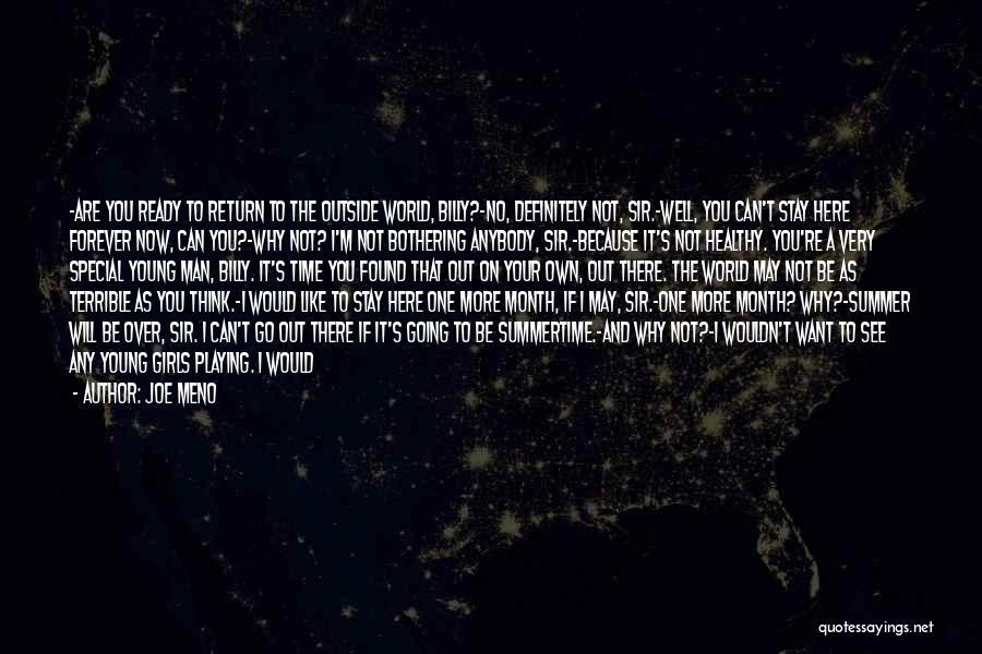 I May Be Young But Quotes By Joe Meno