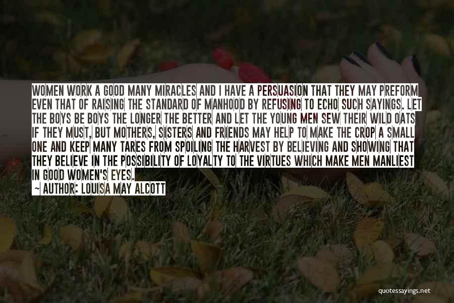 I May Be Young But Quotes By Louisa May Alcott