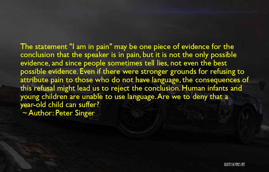 I May Be Young But Quotes By Peter Singer