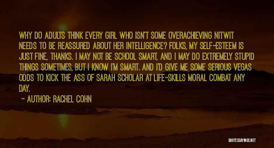 I May Be Young But Quotes By Rachel Cohn
