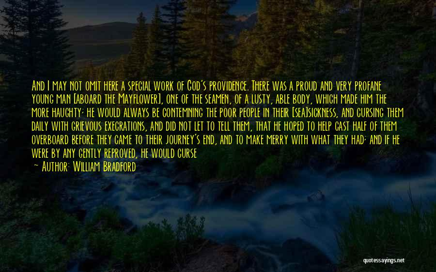 I May Be Young But Quotes By William Bradford
