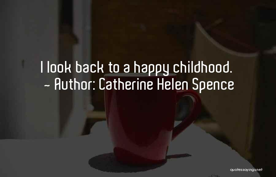 I May Look Happy But I'm Not Quotes By Catherine Helen Spence