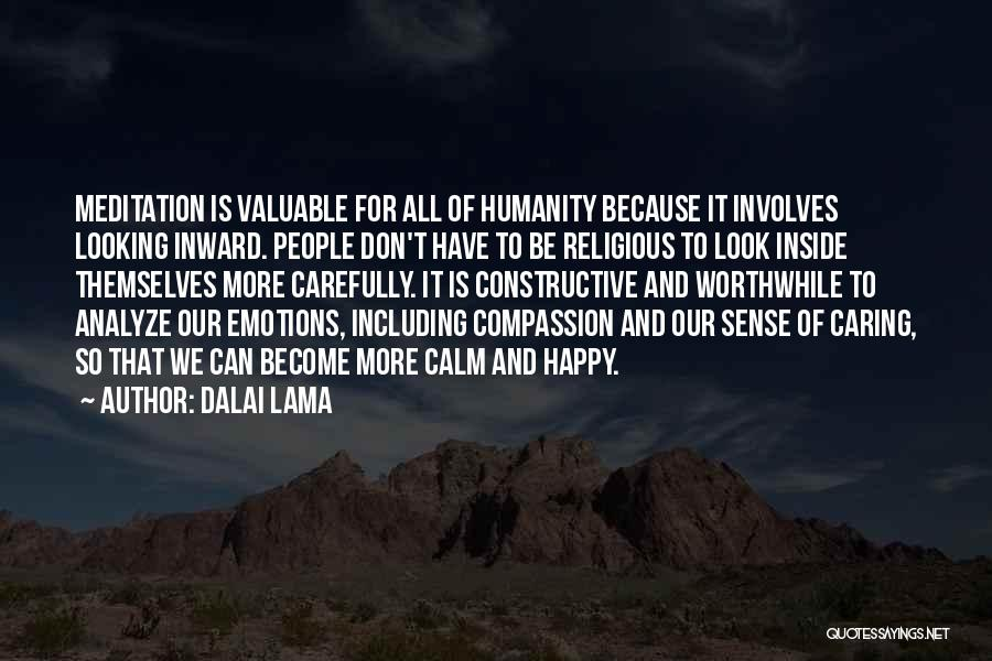 I May Look Happy But I'm Not Quotes By Dalai Lama