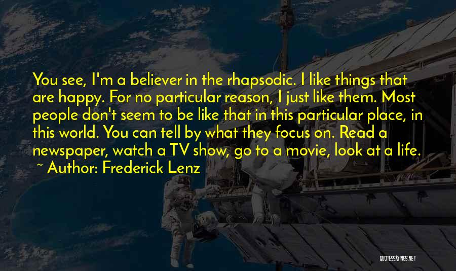 I May Look Happy But I'm Not Quotes By Frederick Lenz