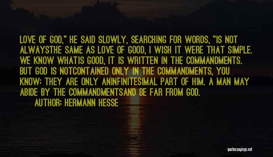 I May Not Know What Love Is Quotes By Hermann Hesse