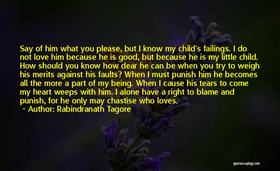 I May Not Know What Love Is Quotes By Rabindranath Tagore