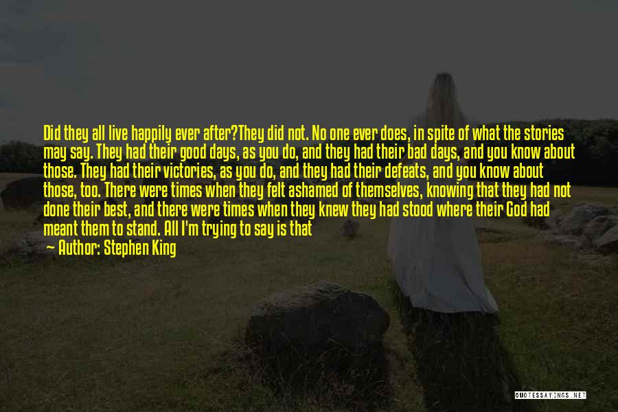 I May Not Know What Love Is Quotes By Stephen King