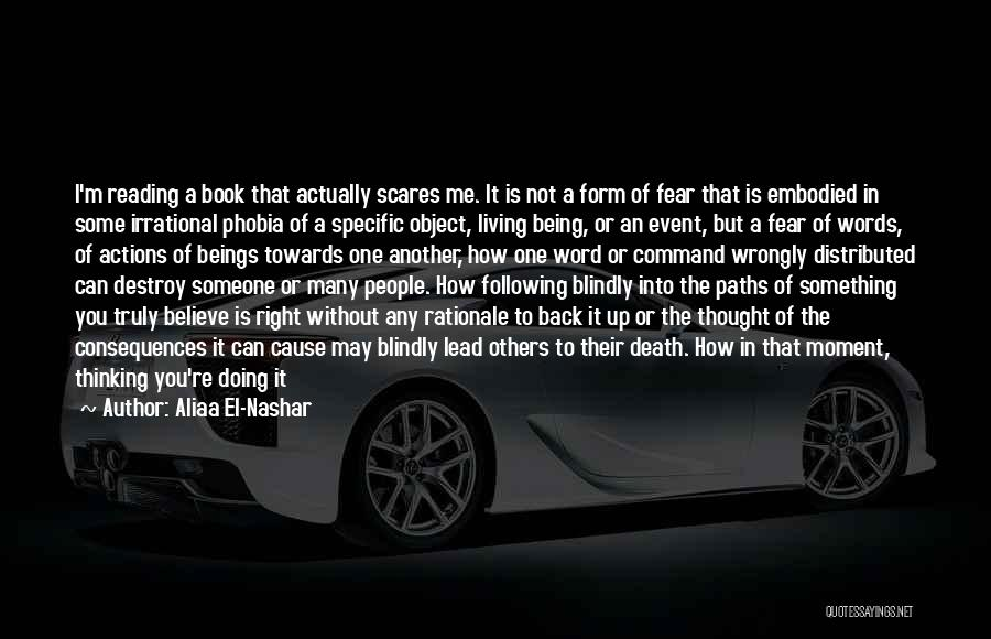 I May Not Lead Quotes By Aliaa El-Nashar