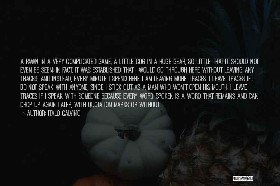 I May Not Lead Quotes By Italo Calvino