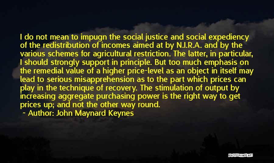 I May Not Lead Quotes By John Maynard Keynes