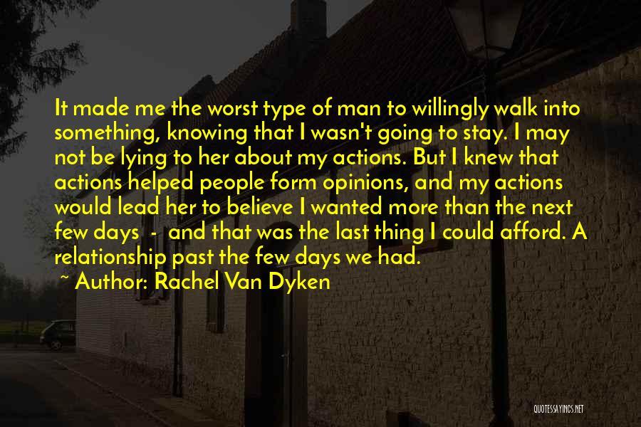 I May Not Lead Quotes By Rachel Van Dyken