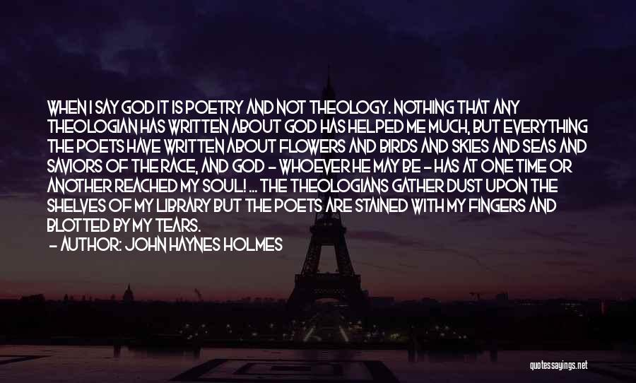 I May Not Say Much Quotes By John Haynes Holmes