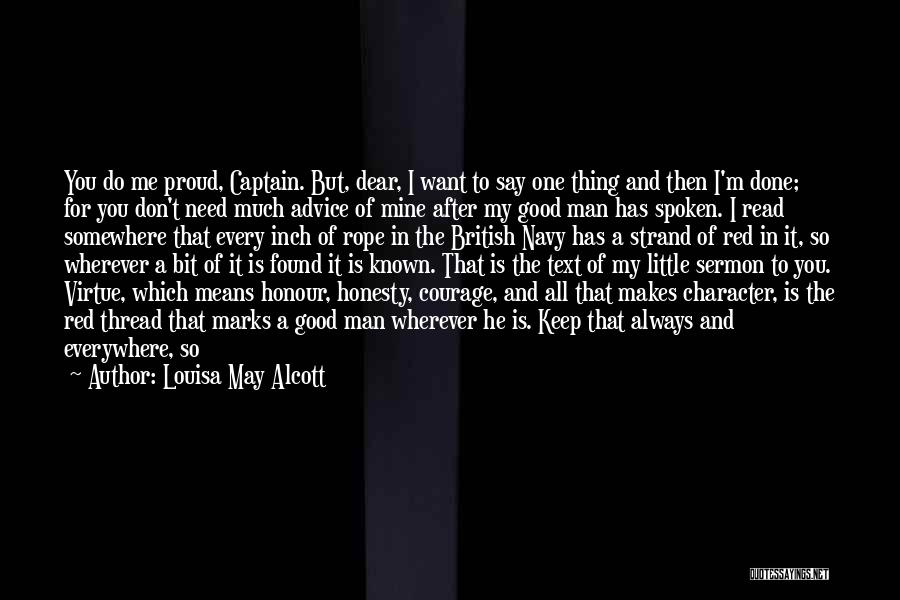 I May Not Say Much Quotes By Louisa May Alcott