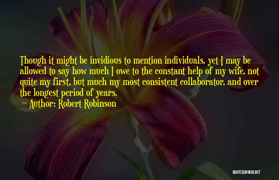 I May Not Say Much Quotes By Robert Robinson