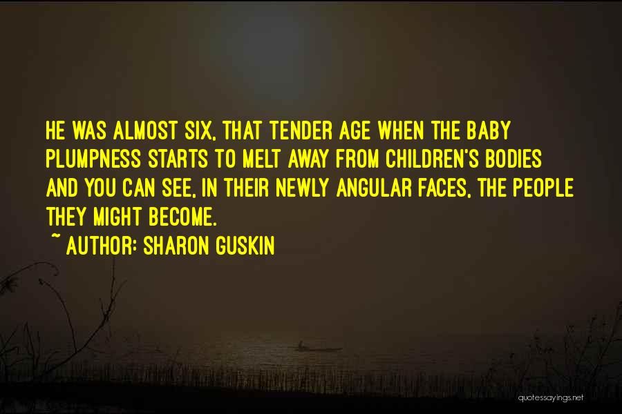 I Melt When I See You Quotes By Sharon Guskin