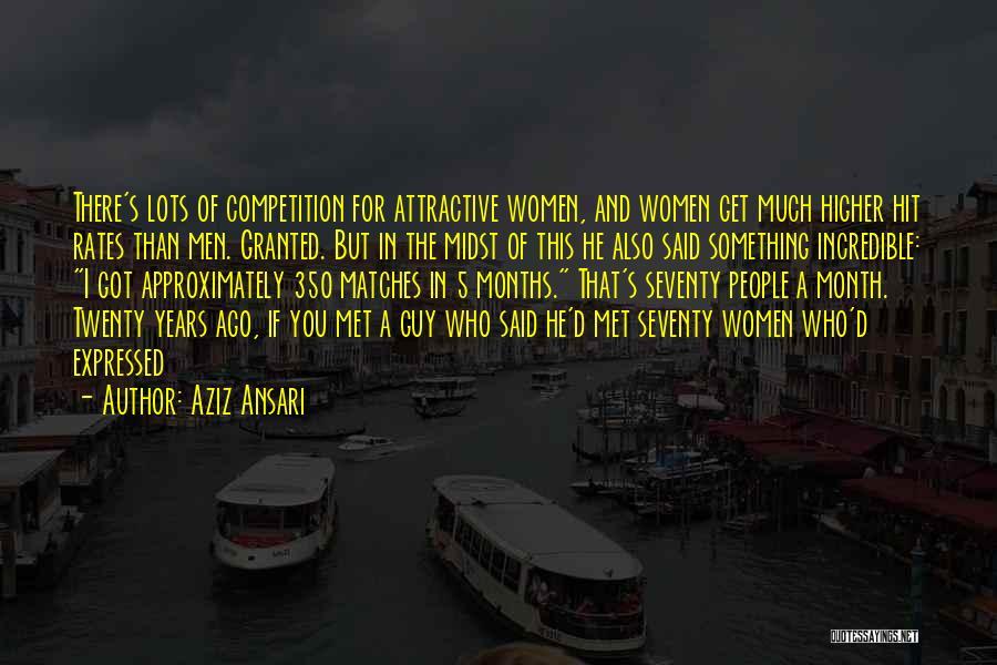 I Met This Guy Quotes By Aziz Ansari