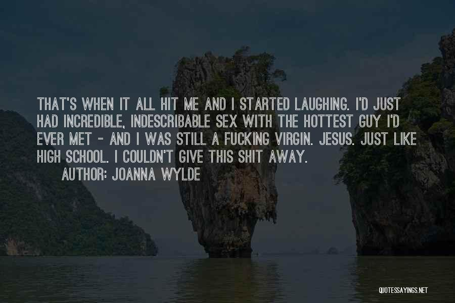 I Met This Guy Quotes By Joanna Wylde